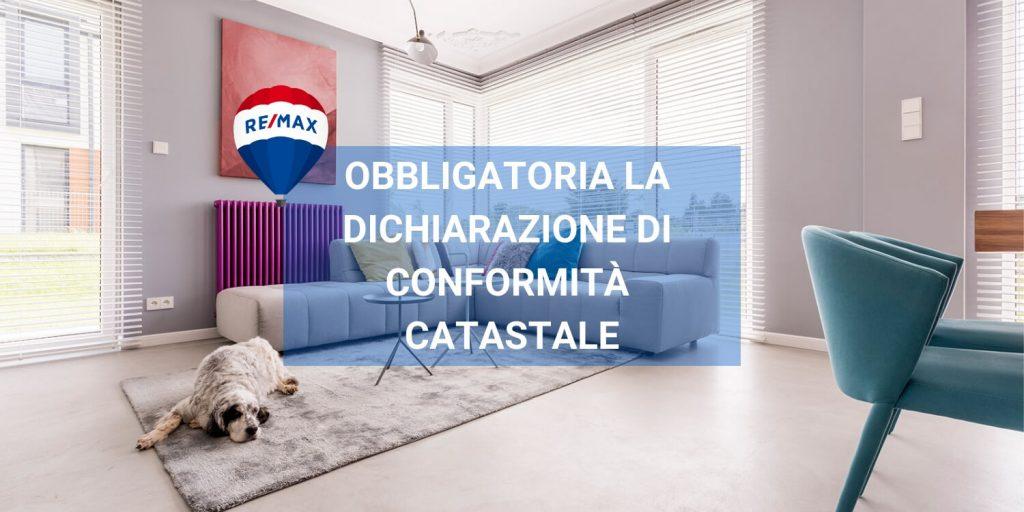 OBBLIGATORIA LA DICHIARAZIONE DI CONFORMITÀ CATASTALE